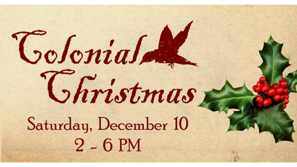 Colonial Christmas & Candlelighting on Saturday, Dec. 10th at The Schiele Museum